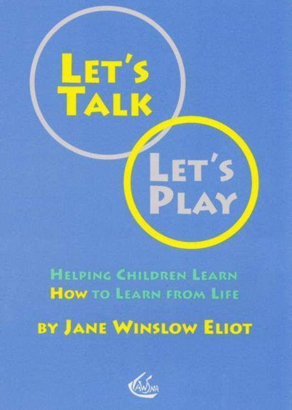 Image for <B>Let's Talk Let's Play </B><I> Helping Children Learn How to Learn from Life</I>
