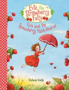 Image for <B>Evie and the Strawberry Patch Rescue </B><I> </I>