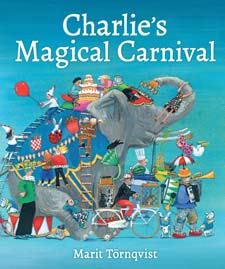 Image for <B>Charlie's Magical Carnival </B><I> </I>