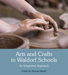 Image for <B>Arts and Crafts in Waldorf Schools </B><I> An Integrated Approach 3ed</I>