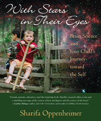 Image for <B>With Stars in Their Eyes </B><I> Brain science and your child's journey toward the self</I>