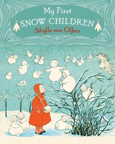 Image for <B>My First Snow Children </B><I> </I>