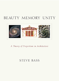 Image for <B>Beauty Memory Unity </B><I> A Theory of Proportion in Architecture</I>