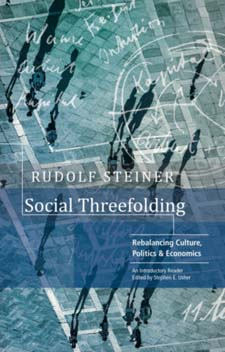 Image for <B>Social Threefolding </B><I> Rebalancing Culture, Politics & Economics: An Introductory Reader</I>