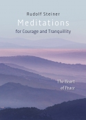 Image for <B>Meditations for Courage and Tranquility </B><I> </I>