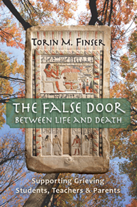 Image for <B>False Door between Life and Death </B><I> Supporting Grieving Students, Teachers, and Parents</I>