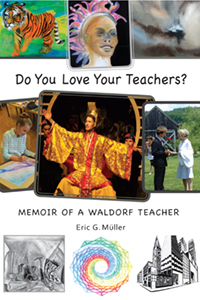 Image for <B>Do You Love Your Teachers? </B><I> Memoir of a Waldorf Teacher</I>