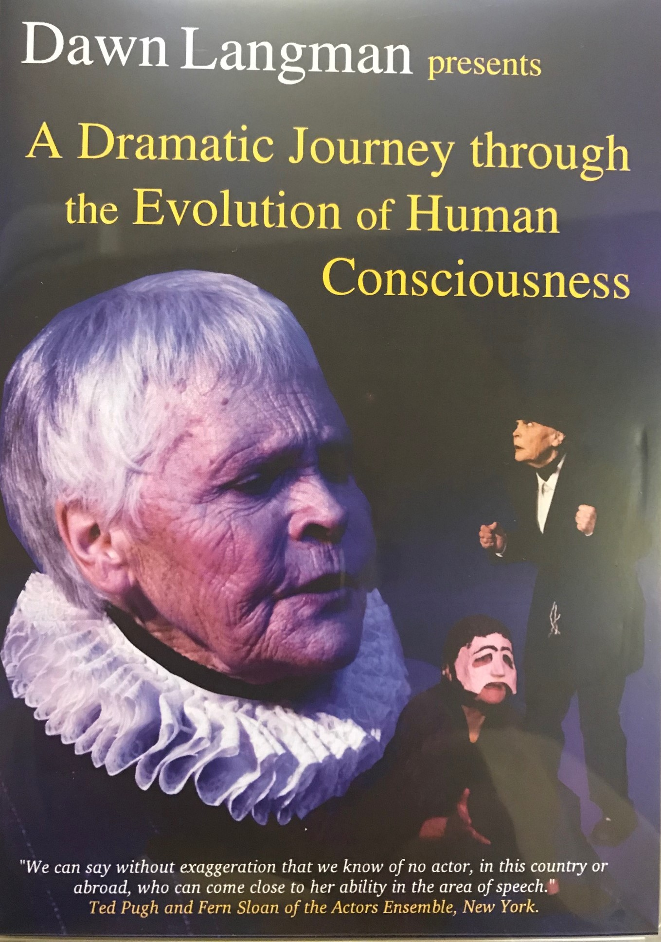 Image for <B>A Dramatic Journey through the Evolution of Human Consciousness </B><I> </I>