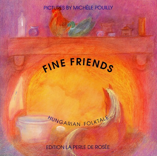 Image for <B>Fine Friends </B><I> An Hungarian Folktale</I>