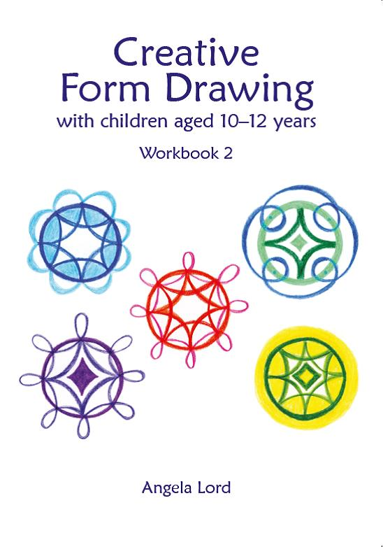 Image for <B>Creative Form Drawing with Children Aged 10-12 </B><I> Workbook 2</I>