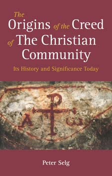 Image for <B>Origins of the Creed of the Christian Community </B><I> Its History and Significance Today</I>