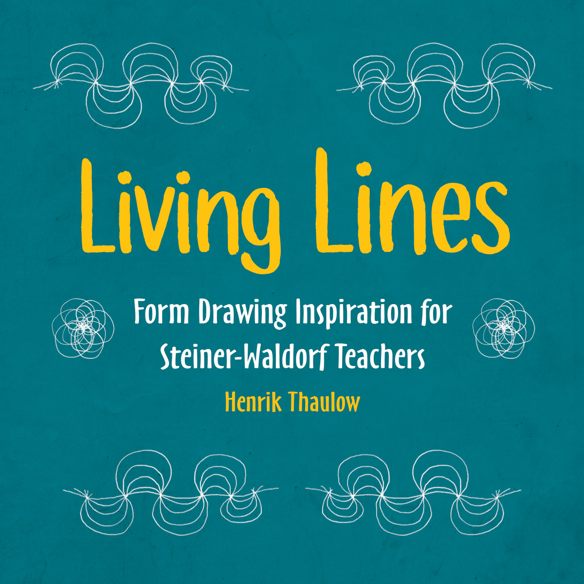 Image for <B>Living Lines </B><I> Form Drawing Inspiration for Steiner Waldorf Teachers <br>for Steiner-Waldorf Teachers</I>