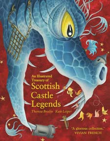 Image for <B>Illustrated Treasury of Scottish Castle Legends </B><I> </I>