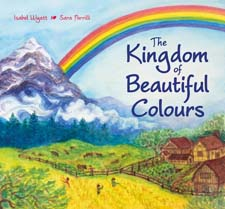 Image for <B>Kingdom of Beautiful Colours </B><I> A Picture Book for Children</I>