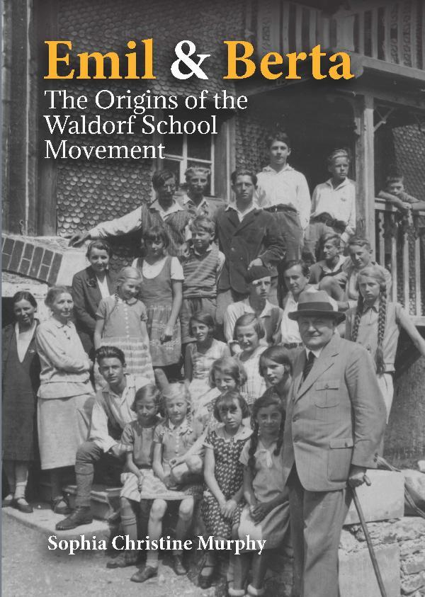 Image for <B>Emil and Berta </B><I> The Origins of the Waldorf School Movement</I>