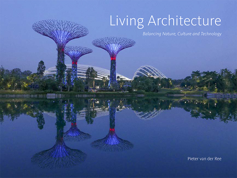 Image for <B>Living Architecture </B><I> Balancing Nature, Culture and Technology</I>