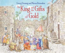 Image for <B>King and the Gifts of Gold, The </B><I> </I>