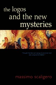 Image for <B>Logos and the New Mysteries </B><I> </I>