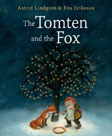 Image for <B>Tomten and the Fox </B><I> </I>
