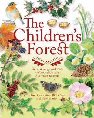 Image for <B>Children's Forest </B><I> Stories and songs, wild food, crafts, celebrations all year round</I>