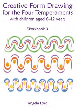 Image for <B>Creative Form Drawing for the Four Temperaments </B><I> with children aged 6-12 years -  Workbook 3</I>