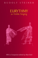 Image for <B>Eurythmy as Visible Singing </B><I> 8 lectures, Dornach, Feb. 1924, GA 278 with Companion</I>