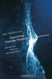 Image for <B>Experiences from the Threshold and Beyond </B><I> Understood Through Anthroposophy</I>