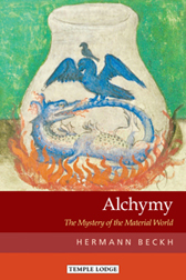 Image for <B>Alchymy </B><I> The Mystery of the Material World</I>