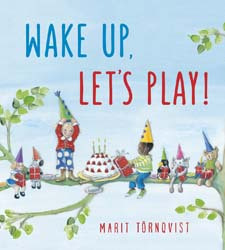 Image for <B>Wake Up, Let's Play! </B><I> </I>