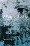 Image for <B>Way of Seeing </B><I> Perception, Imagination, and Poetry.</I>