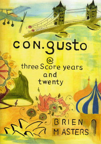 Image for <B>con.gusto @ three Score years and twenty </B><I> </I>