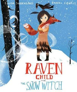 Image for <B>Raven Child and the Snow Witch </B><I> </I>