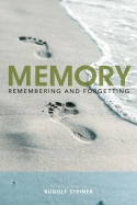 Image for <B>Memory </B><I> Remembering and Forgetting</I>