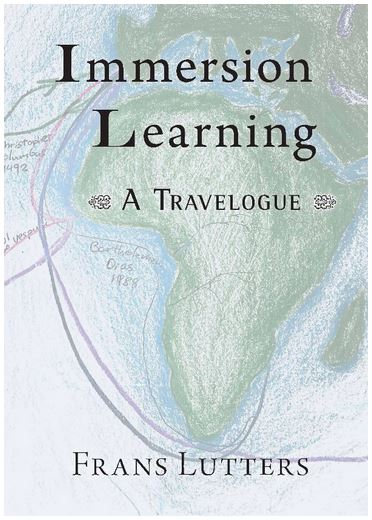 Image for <B>Immersion Learning </B><I> A travelogue</I>