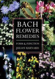 Image for <B>Bach Flower Remedies </B><I> Form and Function</I>