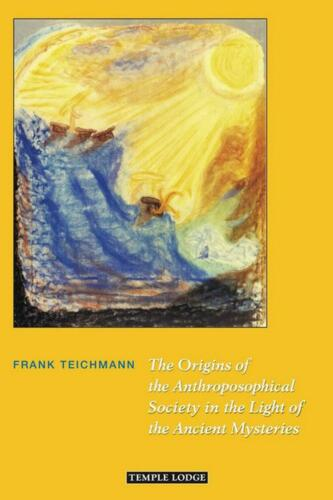 Image for <B>Origins of the Anthroposophical Society in the Light of the Ancient Mysteries </B><I> </I>