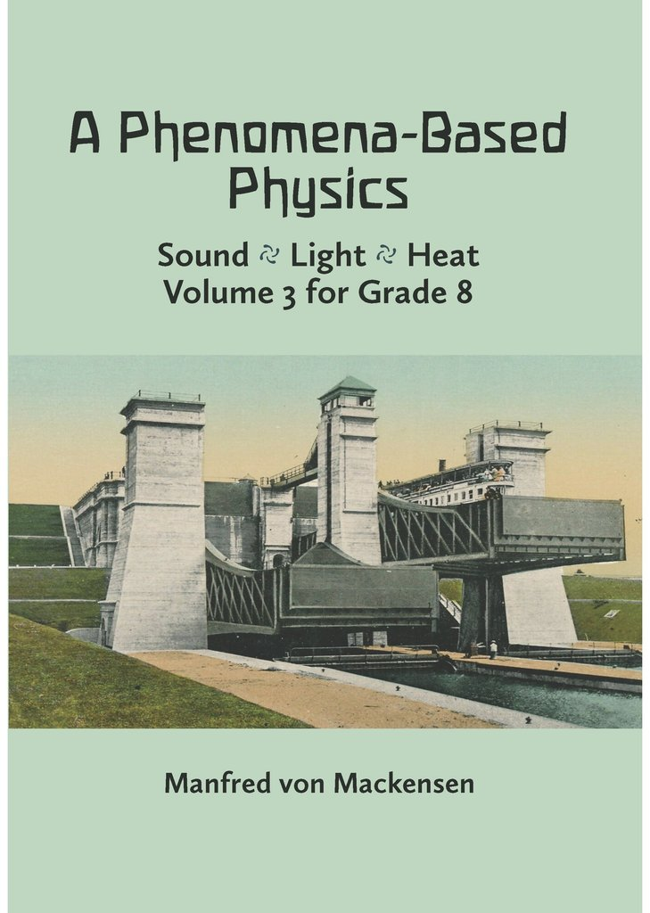 Image for <B>Phenomena-Based Physics, A  Vol. 3 for Grade 8 </B><I> </I>