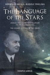 Image for <B>Language of the stars, The </B><I> Zodiac and Planets in Relation to the Human Being - The Cosmic Rhythm in the Creed</I>