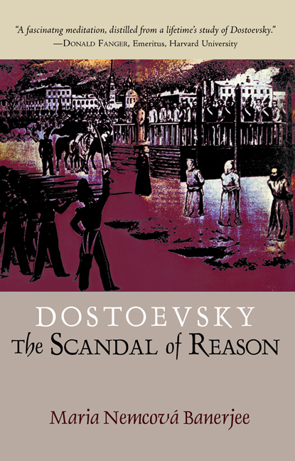 Image for <B>Dostoevsky: The Scandal of Reason </B><I> </I>