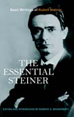 Image for <B>Essential Steiner, The </B><I> Basic Writings of Rudolf Steiner.  Basic Writings of Rudolf Steiner</I>