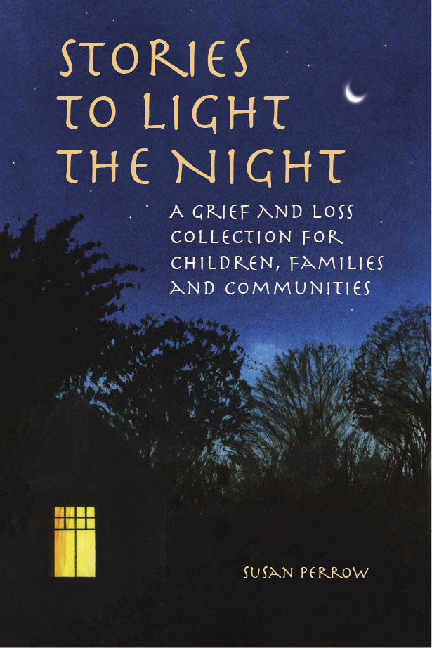 Image for <B>Stories to Light the Night </B><I> A grief and loss collection for children, families and communities</I>