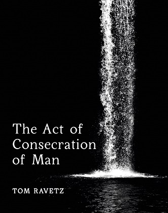 Image for <B>The Act of Consecration of Man </B><I> </I>