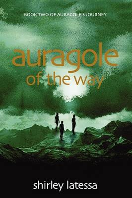 Image for <B>Auragole of the Way (Book Two) </B><I> </I>