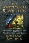 Image for <B>Astrological Revolution: Unveiling the Science of the Stars as a Science of Reincarnation and Karma </B><I> </I>