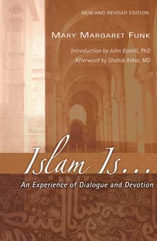 Image for <B>Islam Is An Experience of Dialogue and Devotion </B><I> </I>