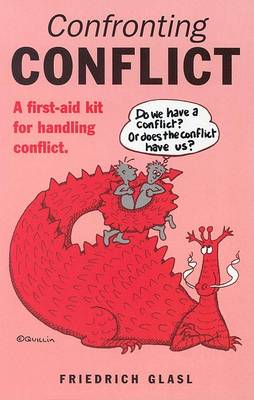 Image for <B>Confronting Conflict </B><I> A First-aid Kit for Handling Conflict</I>