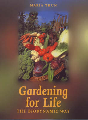 Image for <B>Gardening for Life </B><I> The Biodynamic Way</I>