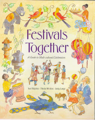 Image for <B>Festivals Together: A Guide to Multicultural Celebration </B><I> A Guide to Multi-cultural Celebration</I>