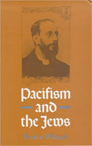 Image for <B>Pacifism and the Jews: Studies of Twentieth Century Jewish Pacifists </B><I> </I>