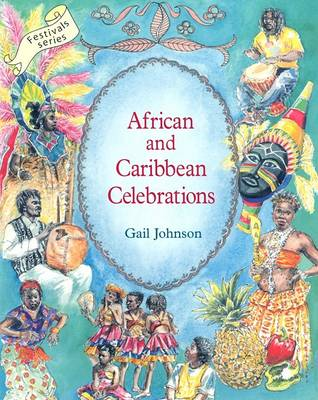Image for <B>African and Caribbean Celebrations: Celebrating Customs and Traditions </B><I> Celebrating Customs and Traditions</I>